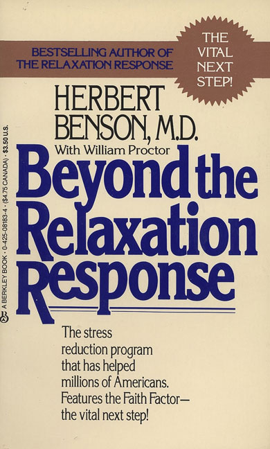Beyond the Relaxation Response By Benson, Herbert
