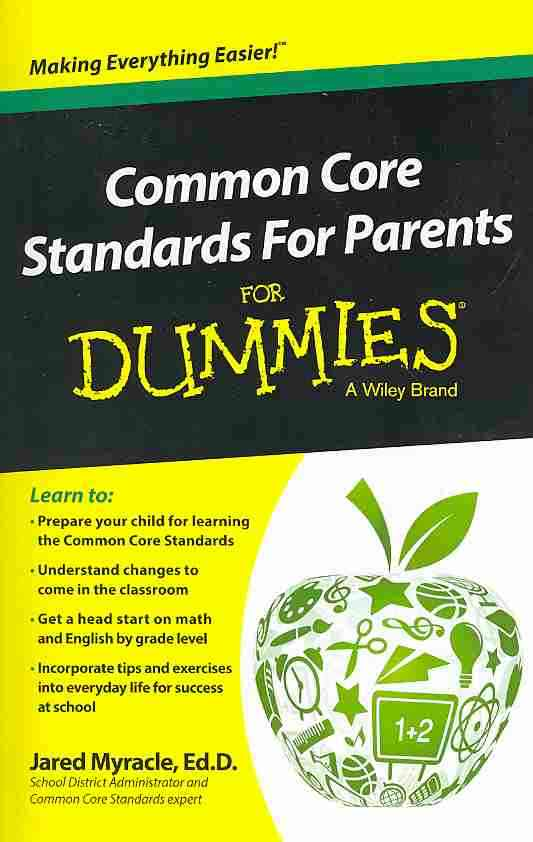 Common Core Standards for Parents for Dummies By Dummies (COR)