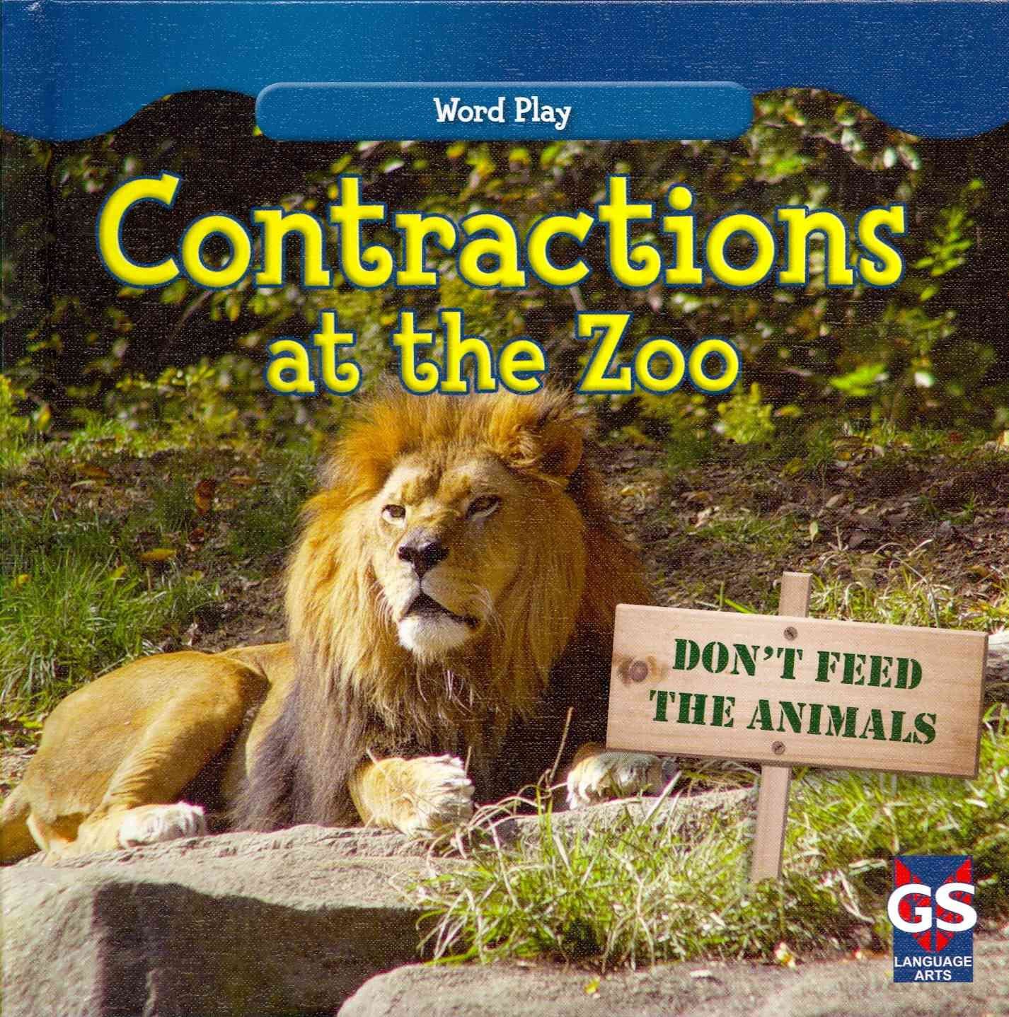Contractions at the Zoo By Connors, Kathleen
